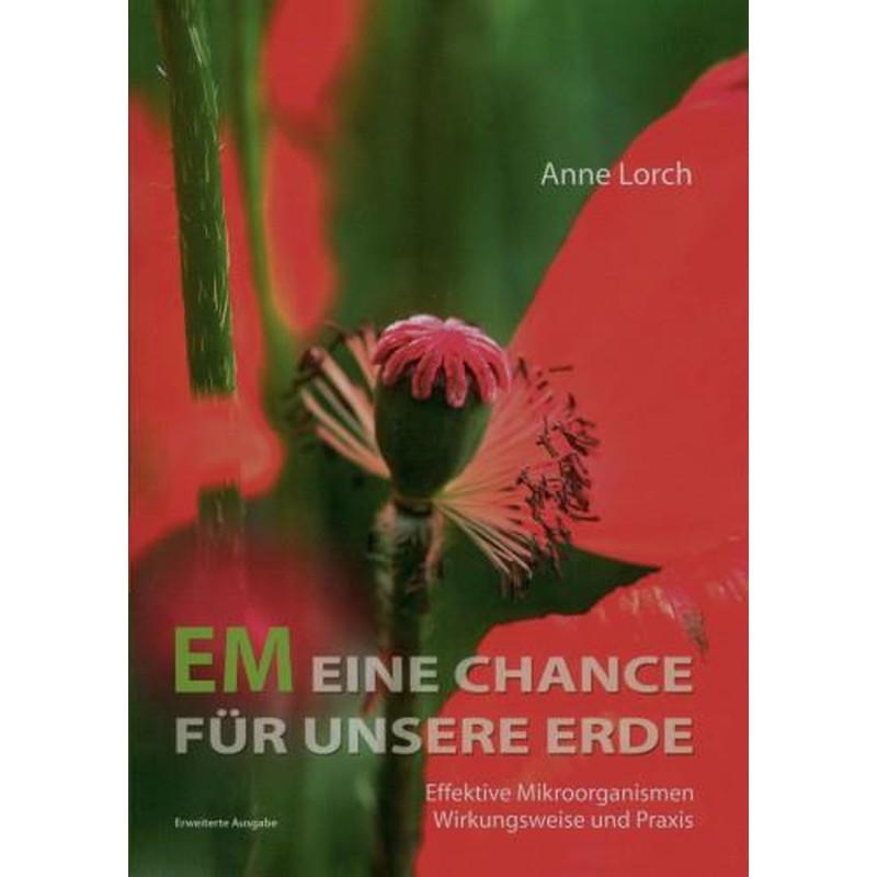 EM - Eine Chance für unsere Erde - Anne Lorch